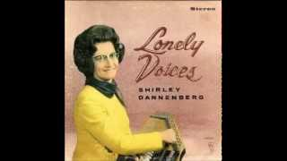 Shirley Dannenberg - Lonely Voices