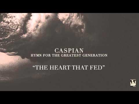 "Caspian - ""The Heart That Fed"" (audio)"