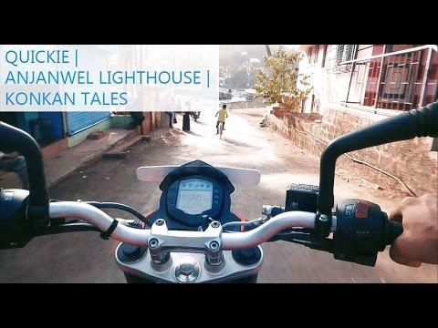 Quickie | Anjanwel Lighthouse | Konkan Tales