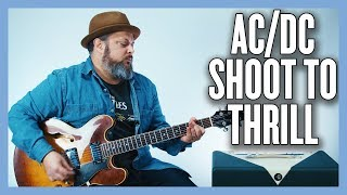 AC/DC Shoot To Thrill Guitar Lesson + Tutorial