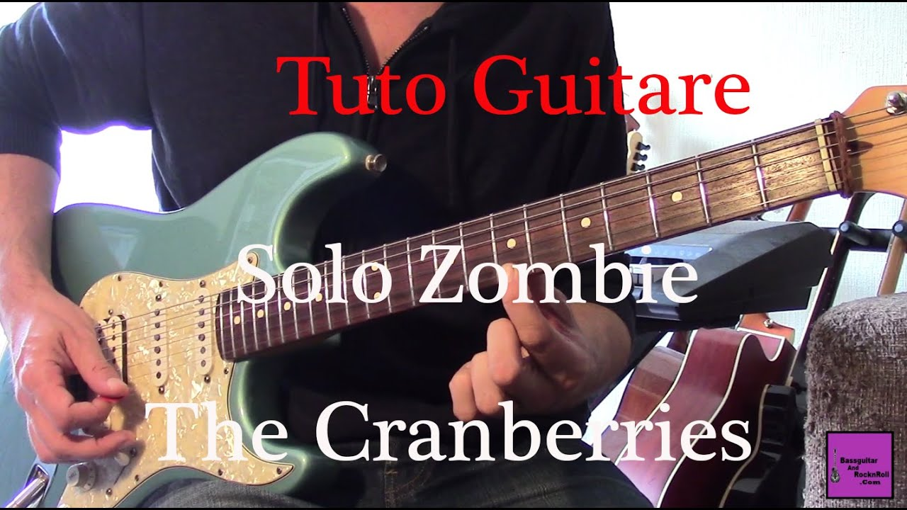 Très Tuto guitare Rock - Solo Zombie - The Cranberries + TAB - YouTube YZ68