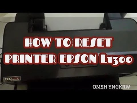 HOW TO RESET PRINTER EPSON L1300 waste ink pad counter