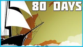 80 Days Gameplay Ep.1 - Around The World!