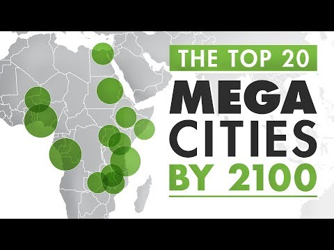 Mapped: The World's Largest Megacities by 2100