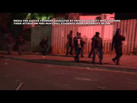 Filmmaker assaulted by private security - University of Johannesburg
