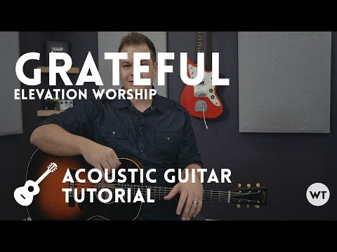 Grateful Chords By Elevation Worship Worship Chords