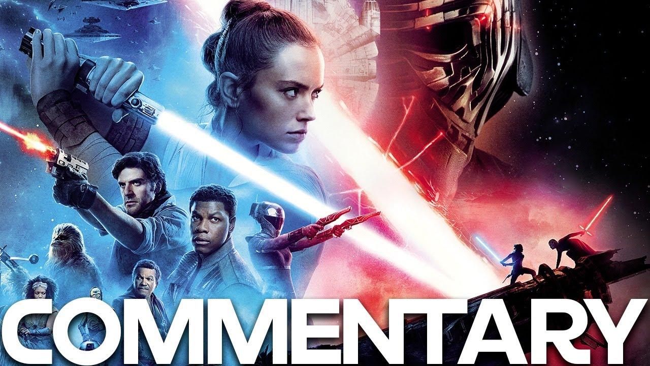 Star Wars The Rise Of Skywalker Full Movie Commentary Youtube