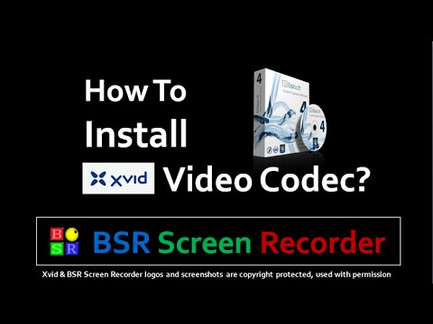 How To Install Xvid Video Codec In BSR Screen Recorder