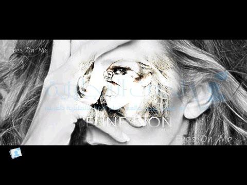 Celine Dion - Eyes On Me - مترجمة