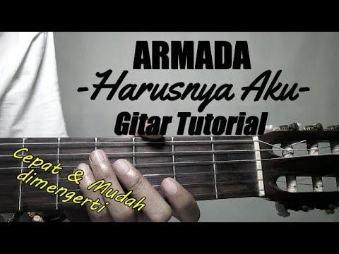 (Gitar Tutorial) Armada - Harusnya Aku | Gampang,Cepat & Mudah dimengerti