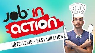 [JOB'IN ACTION] L'HÔTELLERIE RESTAURATION, C'EST BON, MANGEZ-EN !