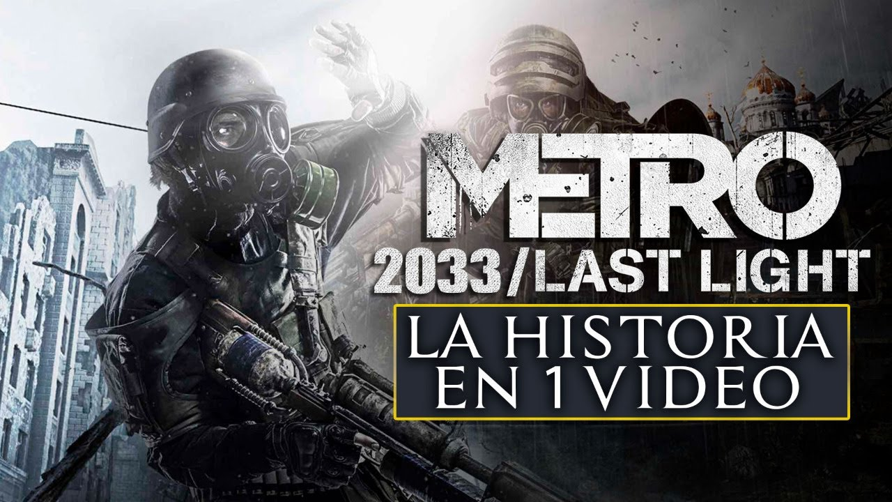 METRO 2033 y LAST LIGHT: La Historia en 1 Video