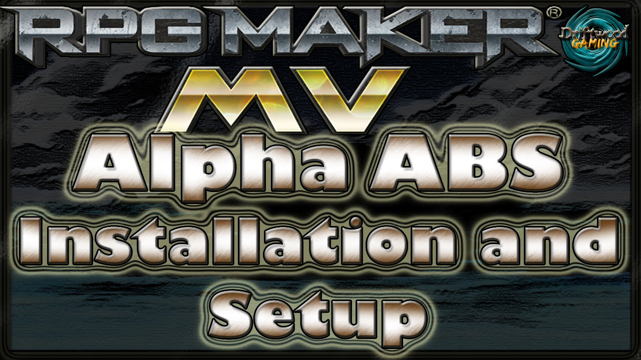 Alpha ABS Tutorial - Installation and Setup - RPG Maker MV