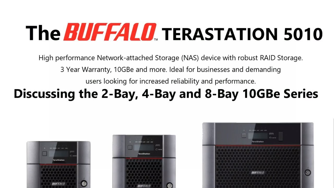 Having a look at the Buffalo NAS Terastation 5010 2, 4 and 8-Bay Business  Class 10GBe RJ45
