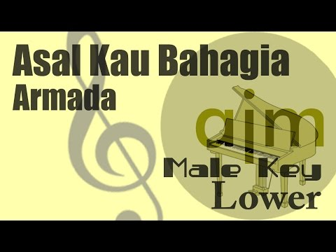 Armada - Asal Kau Bahagia (Male Key Lower) Karaoke Version