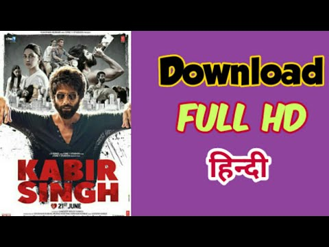 how-to-download-kabir-singh-full-movie-in-hd-1080p-and-720p