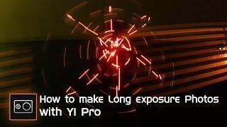 Xiaomi Yi :  YI PRO Long Exposure Tutorial