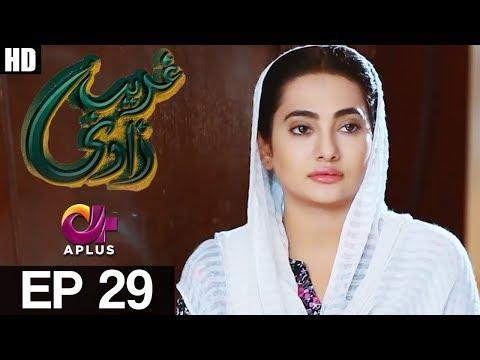 Ghareebzaadi - Episode 29 - A Plus ᴴᴰ Drama