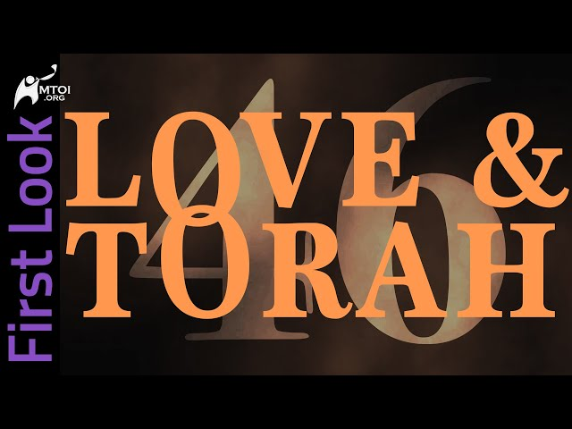 First Look   Love and Torah   Part 46