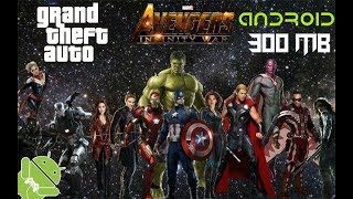Gta SA: Avengers Infinity War Mod For Android without obb Files in Just 300 Mb