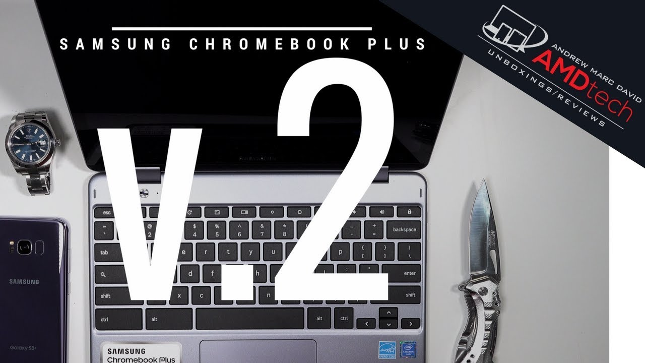Samsung Chromebook Plus v 2 (2018): Unboxing & First Look