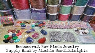 Beebeecraft New Finds Jewelry Supply Haul
