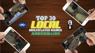 Top 30 LOCAL MULTIPLAYER games for Android/iOS via Wi-Fi/Bluetooth