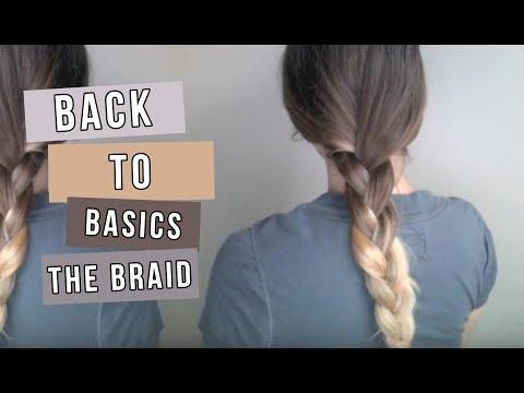 Back to Basics- The Braid