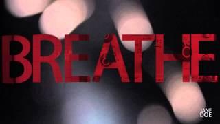 Jane Doe - Breathe