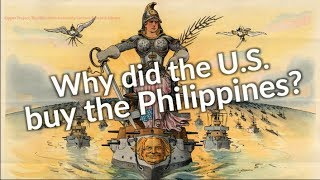 How the U.S. came to colonize the Philippines