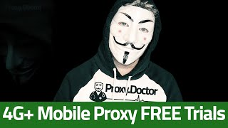 Proxy Doctor Is Offering Up To 5 Days Of Free 4G Proxy Trials