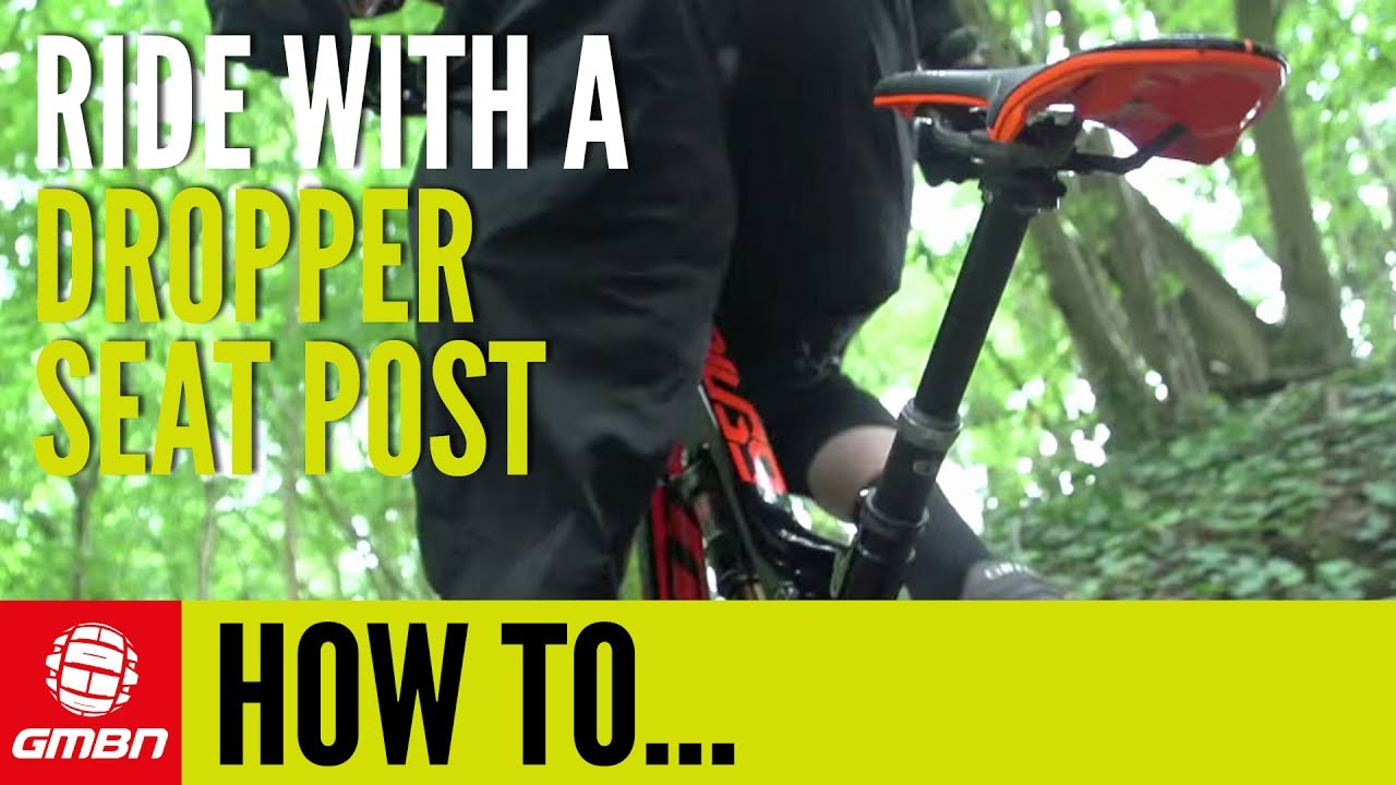 How To Ride With A Dropper Seatpost