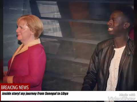 From Senegal to Libya! Inside story 😔