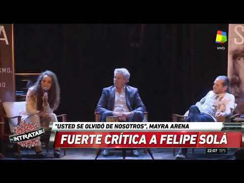 Mayra Arena a Felipe a Sola: Usted se olvidó de nosotros