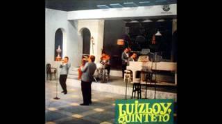 Luiz Loy Quinteto - 1966 - Full Album