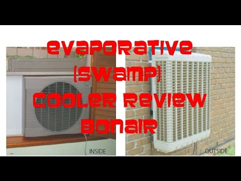 BONAIRE Evaporative (SWAMP) Cooler Review