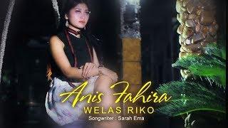 Anis Fahira - Weles Riko Mp3
