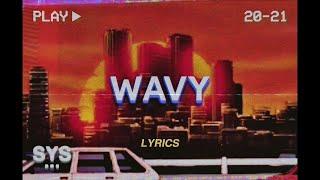 Kish - Wavy (Lyrics)