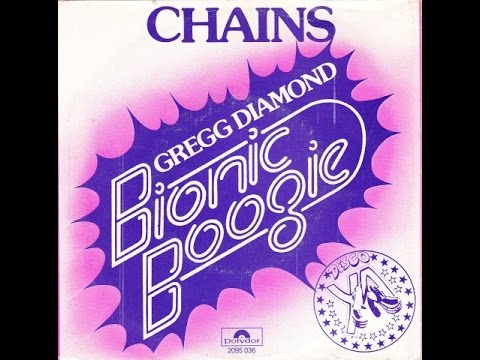 Bionic Boogie - Chains (Gregg Diamond Mix) - 116 1978