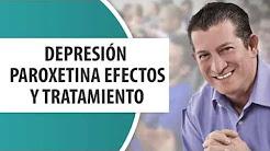 Depresión: Paroxetina efectos y tratamiento