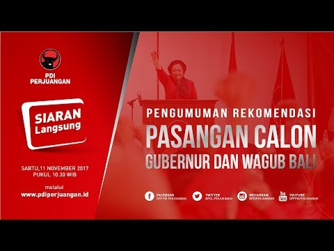 Pengumuman Calon Gubernur dan Wakil Gubernur Bali PDI Perjuangan Live Streaming