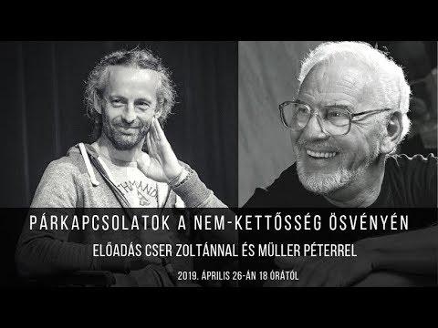 Párkapcsolatok A Nem-kettősség ösvényén Müller Péterrel