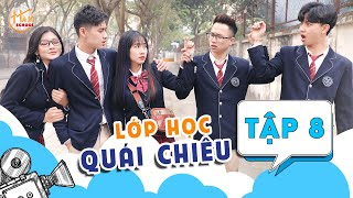 Lớp Học Quái Chiêu - Tập 8 - Phim Học Đường Mới Nhất | Ham School