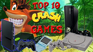 Top 10 Crash Bandicoot Games!