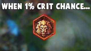 When 1% Critical Chance ACTUALLY WORKS...| Funny LoL Series #53
