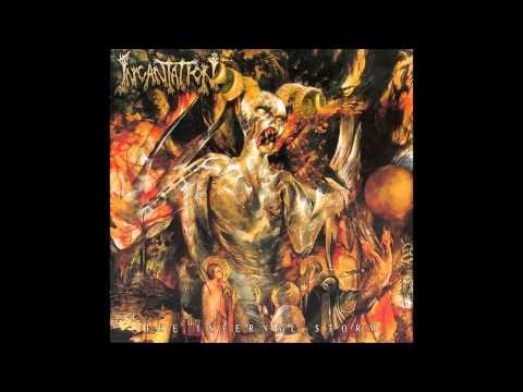 Incantation - Anoint The Chosen