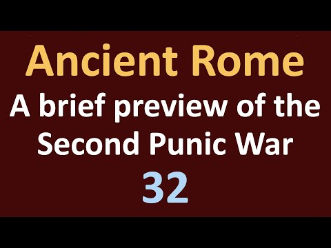 Ancient Rome History - A preview of the Second Punic War - 32