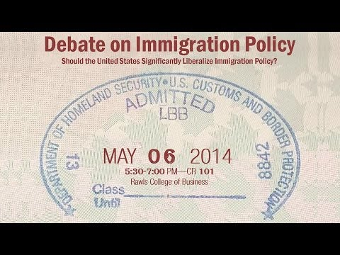 Debate on Immigration: Should the United States Significantly Liberalize Immigration?