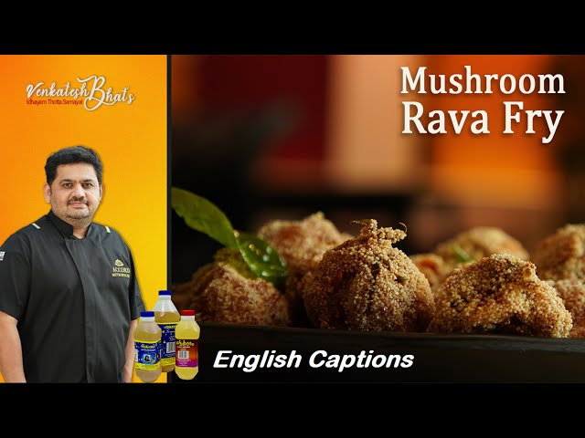 venkatesh bhat makes mushroom rava fry   kalan fry   recipe in tamil   veg starter