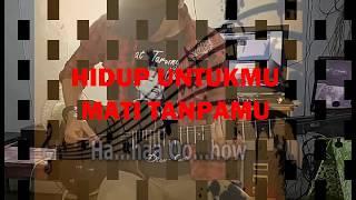 HIDUP UNTUKMU MATI TANPAMU - NOAH [ COVER BY REZA ]